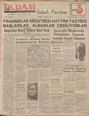 KURUŞ | SS Sabah Postası * 1 No. 35 —212 PAZAR 17 EYLÜL - 1939 Telg. İstanbul İkdam - Tel. 23300 Siyasi Muharriri:...