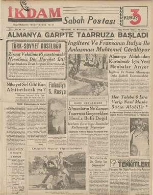 Siyasi Muharriri: EBUZZİYAZADE VELİD Sabah Postası * GK KURU) — di Yık 1 No.64 —212 PAZARTESİ - 16 - Birinciteşrin - 1939