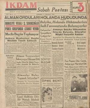 GÜNLÜK SIYASİ HALK GAZETESİ Yık 1 No.87 —212 Sabah Postası ve A ÇARŞAMBA - 8 - İkinciteşrin - 1939 PART GRUPUNDA IZAHAT...