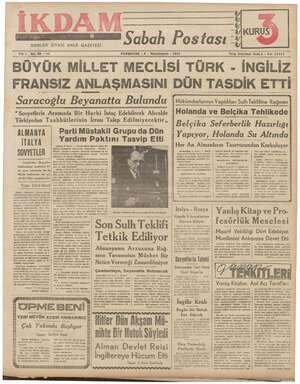 GÜNLÜK SİYASİ HALK GAZETESİ Sabah Postası * KURUS V Yıl: 1 No. 88 —2i2 ÜYÜK MİLLET PERŞEMBE - 9 - İkinciteşrin - 1939...