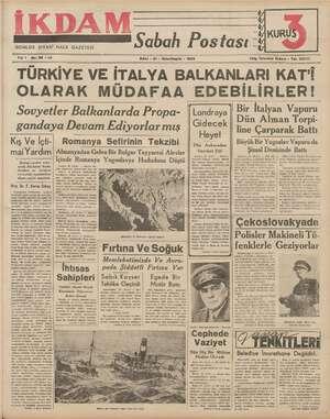 İKDAM GÜNLÜK SİYASİ HALK GAZETESİ Yık 1 No.98 —22 Sabah Postası - SALI - 21 - İkinciteşrin - 1939 KUR ce 0 Telg. İstanbul