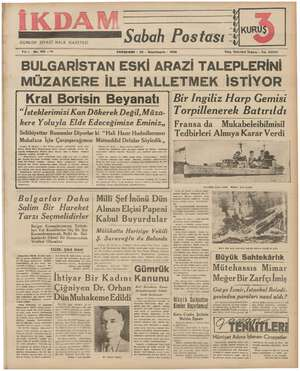 GÜNLÜK SİYASİ HALK GAZETESİ Sabah Postası KUR! Se mi A Yık: 1 No. 100 —212 PERŞEMBE - 23 - İkinciteşrin - 1939 Telg....