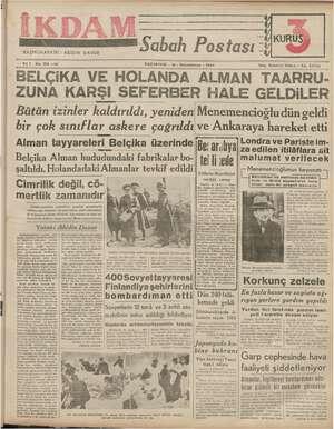 """BAŞMUHARRİRİ: ABİDİN DAVER Sabah Postası """" KURU gö AN Yıli No. 154 —212 PAZARTESİ - 15 » İkincikânun - 1949 Telg. İstanbul"""
