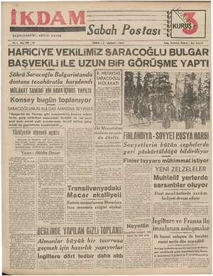 İK BAŞMUHARRIRİ: Yıl 1 No, 188 —3i2 D ABİDİN DAVER MM Sabah Postası CUMA - 2 - ŞUBAT - 1949 Telg. İstanbul İkdam - Tal,...