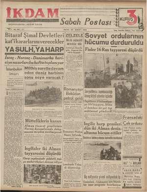 BİDIN DAVER BAŞMUHARRİRİ: A EEE Yıl 1 No. 185 —212 Bitaraf Şimal Devletleri! kat'ikararlarınıverecekler YASULH,YAHARP İsveç