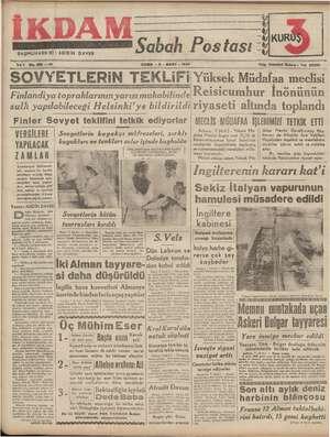 EEE Şahap BAŞMUHARRIIRI KURU Postası : ( SSS Yıl 1 No. 199 —:2 SOVYETLERİN TEKLİFİ Finlandiya topraklarının...