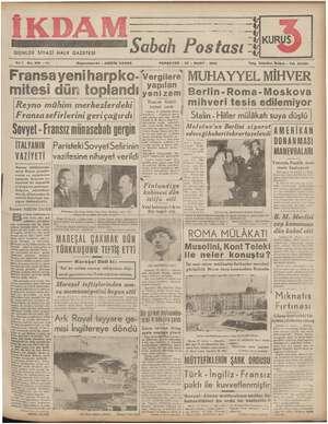 İKDAM GÜNLÜK SİYASİ HALK GAZETESİ Sabah Postası -7 ma ize KUR S Yıl1 No. 219 —212 Fransayeniharpko- mitesi - Başmuharriri :