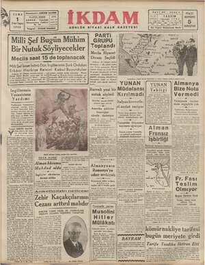 Beşmaharriri: ABİDİN DAVER Marsosmaniye, Sade Telgraf: İKDAM İstanbul İKDAM GÜNLÜK SİYASİ HALK GAZETESİ SAYI 444— SENE 2