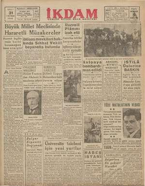 SALI 1 inci Kânun 1940 Telgraf: İKDAM İstanbul GÜNLÜK SİYASİ HALK GAZETESİ SAYI 502 — SENE 3 FİATİ TAKVİM Gazeizye —...