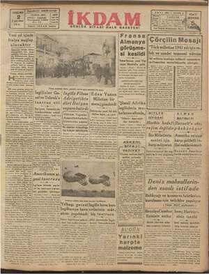 604 — SENE 2 Telgraf: İKDAM İstanbal Fransa Almanya görüşme- si kesildi nı Italya mağlup olacaktır Çörçilin Mesajı 1941y