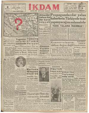 MR TE ALA EE A Düş NN 3 EE İstikbeli meçhul görülen Xa ev bududlarımı Yugoslavyayı, mihverin kuca- $ına atılmaktan orumak