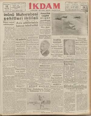 pp Pazartesi MAYIS 1941 Beşmaharriri: ABİDİN ADRES Mm Ke ABONE ;  Cağeloğ Sile 1200 8 aylık 600 İ ig ; Telgraf: İKDAM...