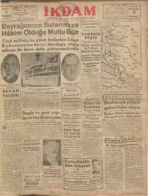 1 ADRES: Cağaloğlu Nuruosmaniye Caddesi TEMMUZ 0: 54 : İKDAM İstanbul GÜNLÜK siyasi HALK GAZETESİ Bayrağımızın...