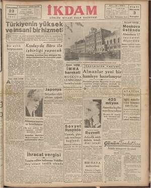Başmuharriri: ABİDİN DAVER TELEFON: 2334 ABO: RES: Cağaloğlu oi arım niy: Telgraf: İKDAM İstanbul || | Türkiyenin yü NE a