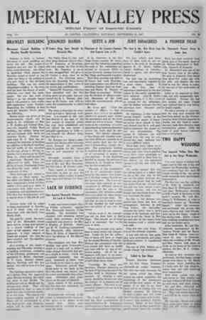 Imperial Valley Press. VOL. VII BRAWLEY BUILDING Movement Toward Building at Brawley Steadily Increasing 11 Brawley is likely