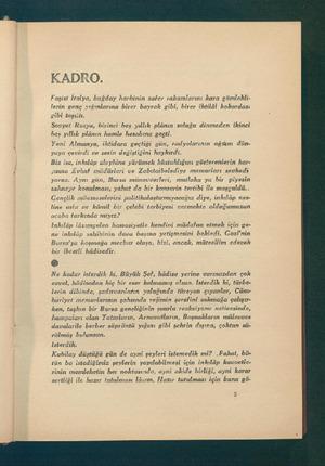KADRO, Faşist İtalya, buğday harbinin zafer rvakamlarını kara gömlekli- lerin genç yığınlarına birer bayrak gibi, birer...