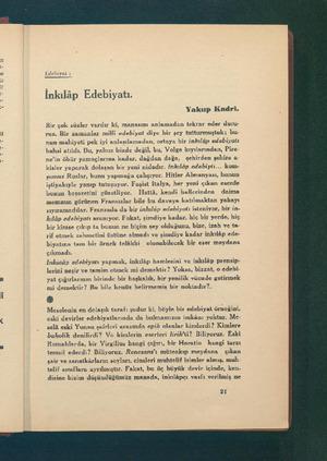 - e yee Edehiyat : İnkılâp Edebiyatı. Yakup Kadri. Bir çok sözler vardır ki, manasını anlamadan tekrar eder duru- ruz. Bir
