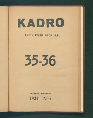KADRO AYLIK FİKİR MECMUASI İlkkânun - Sonkünun 1934—1955 ...
