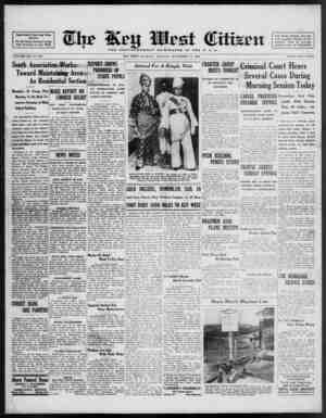 Associated Press Day Wire Service For 68 Years Devoted to the Best Interests of Key West VOLUME LIX. No. 270. South...
