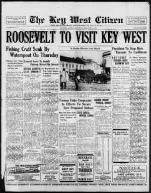 Associated Press Day Wire Service For 59 Years Devoted to the 3est Interests of Key West VOLUME LX. No. 36. ROOSEVELT TO...