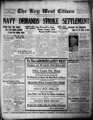 Associated Press Day Wirt Service For 61 Years Devoted to the Best Interests of Key West VOLUME LXII. No. 176. NAVY DEMANDS