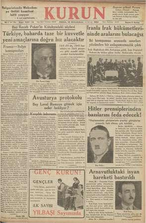 Bulgaristanda Makedon- ya ihtilâl komitesi hâlâ yaşıyor — 8 nci sayıfamızda — Bayram gelecek Pazara Ankara, € Kurun) —...