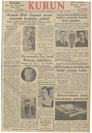 KR lm İğ, ERMLMMR Hitler söylüyor Almanya, barışa muhtaç — 2 nci sayıfada— Atatürk Dün Iran Dışvezirini kabul etti — 2 nci