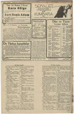ve ÇE LK ye — 16 —KURUN 11ŞUBAT 1935 Tam bir Roman 5 Kuruş En yeni ve mükemmel polis romanlarını toplayan bu serinin|...
