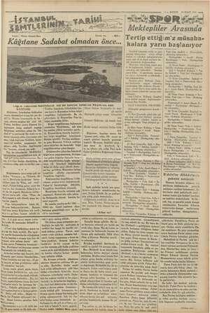 20 MART 1935 «—a 7 — BURUN MESPORA e Arasında Tertip ettiğim'z müsaba- kalara yarın başlanıyor Kİ B Yi : Niyazı Ahmed...