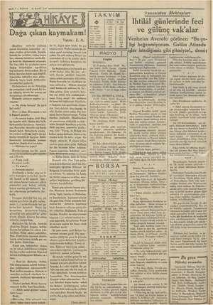 20 MART 1935 — 8 — KURUN Dağa çıkan kaymakam! Manliher (o seslerile çınlamış çıplak kayalıklar ar: or - man eteğine...