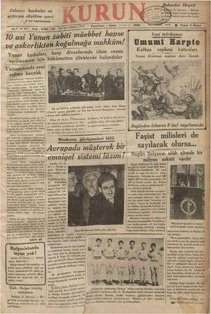Yabancı bankalar ve arttırma eksiltme işleri — 2 nci sayıfamızda - 18-1 imci Yal « 70 asi Yunan 2abiti müebbet hapse ve...
