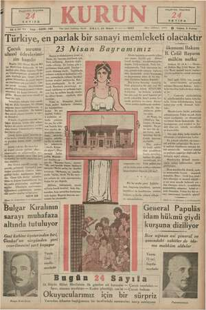   gar pa Bugünkü Sayımız e 1 ini Yıl Sayı : 6208 - 148 Yazı İşleri Telefonu: 459 SA LI, 23 Nisan (4 üncü ay) 1935 dugünkü...