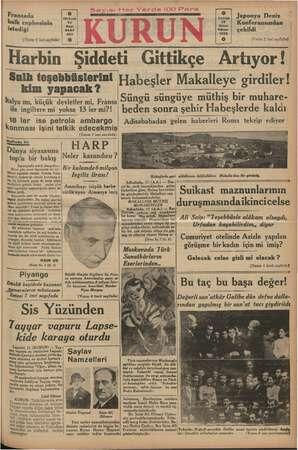 Fransada halk cephesinin istediği (Yazısı 2 inci sayfada) LE Harbin Şiddeti Gittikçe Japonya Deniz Konferansından çekildi...