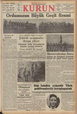 Sovyetler Birliği ordusuna her sene bir buçuk sınıf çağrılacak YIL: (Yazısı 2 inci savı'urla) iSTANBUL 13 AGUSTOS 1936 **