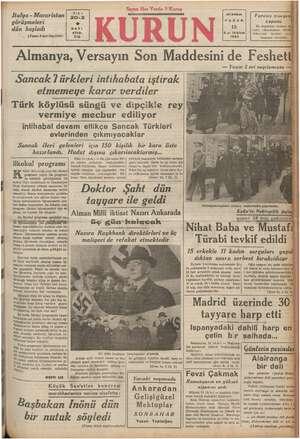 Italya - Macaristan görüşmeleri dün başladı . (Mama 2 inci Sayfada) enini | 1STANBUK Parotis muayenji | PAZAR upo 15 Bu...