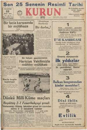 Son PAZARTESİ MART 1937 er ka ii 25 Senenin Resimli © KURUN Tarihi seriye bugün aşladı Bu fevkalâde merakl: Yedinci...
