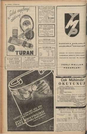 12 — KURUN 21 NİSAN 1937 LOKMAN HEKİM Dahiliye Mütehassısı Dr. Hafız Cemal lan başka günlerde öğleden sonrs , Salı,...