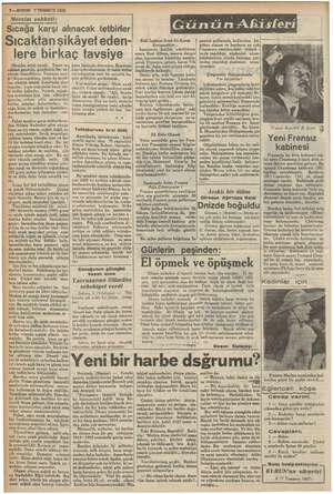 23— KURUN 7 TEMMUZ 1937 Mevsim sohbeti: Sıcağa karşı al Havalar artık ısındı. a si) gecenin, gündüzün her sa- li hiredilyo.