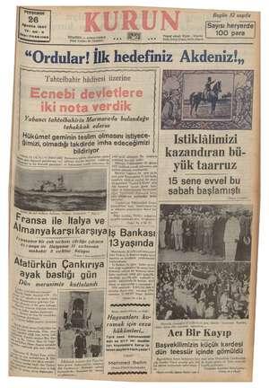 Bugün 72 sayıfa Sayısı heryerde 100 para | Yı: 20.3 Ran: 7049-11 TSE © v0 Telgraf adresi: Kurun , Istanbul n009 © Telef,...
