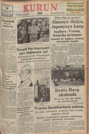 rk Bugün Adana'da a 28 İri A dky Ve tatil (A.A.) — Dün gece güfarekat eğirme Re nz refakat a birlike, b ye ie rdiler, me