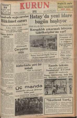 PAZARTESİ Fi erin 1937 : 21-83 f Caddesi © 7144 - 12341 İSTANBUL — Ankara Posta kutusu: 48 ( Istanbul) Londrada açığa...