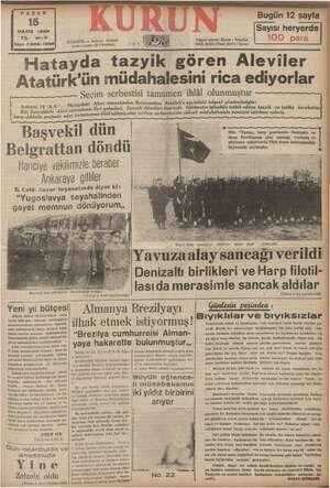 MAYIS 1938 YIL: 21-3 Oi Harap ISTANBUL — ni Sayı: 7306-1396 eta KUĞU ei (stanbul) .: i Telgraf adresi: Kurun « İstanbul...