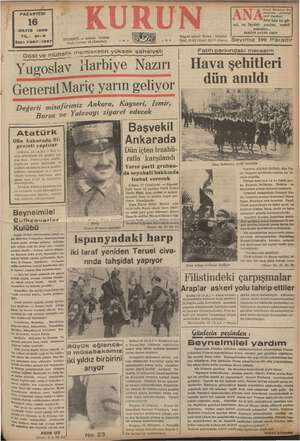 PAZARTESİ | 16 1938 21-3 Sayı: 7307-1397 EEE Dost ve müttefik m e e a YY km ISTANBUL — Ankara pi posta kutusu: 46 Katma)...