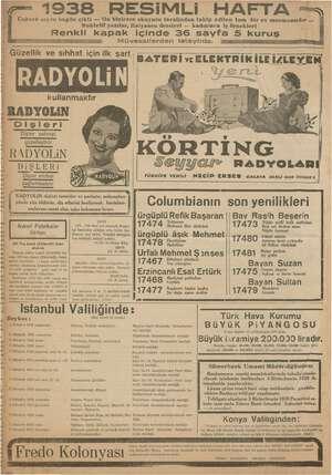 """1938 RESiMLi HAFTA """"— i Üçüncü sayısı bugün çıktı — On binlerce okuyucu tarafından takip edilen tam bir ev..."""