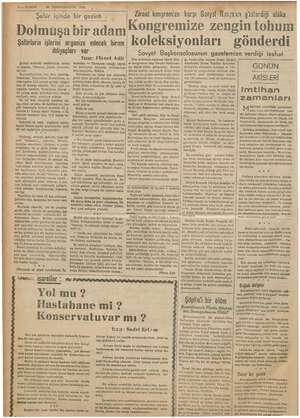 KURUN - Dolmuşa YERALAN, 28 BIR (CIKANUN 1935 Şehir içinde Şoförlerin işlerini organize edecek birime 4 ihtiyaçları var