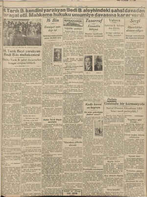 hç Sürdük. Mütekabil - do: Arımız vardı. Arasıra hiz- | lem, ti Adetmemiştim, dedi. Et- 13 Kânunsani 1930 Pazartesi günü...
