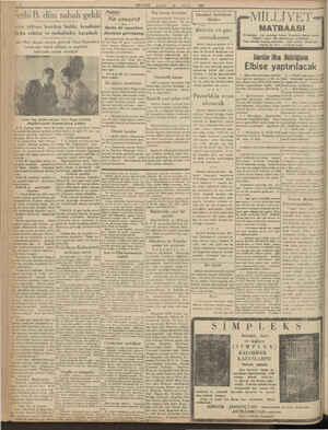 6 MİLLİYET EYLÜL 1930 Tethi B. dün sabah geldi âder rıhtımı bomboş buldu, kendisini fırka erkânı ve muhabirler karşıladı