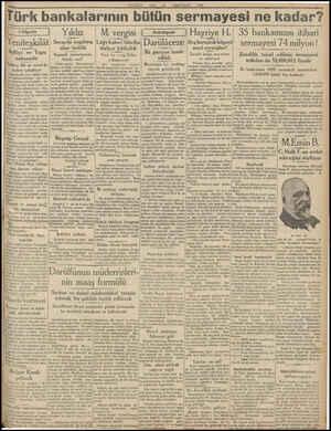 MİLLİYET NİSANI 1930 Türk bankalarının bütün sermayesi ne kadar? 35 bankamızın itibari Vilâyette İ Adliye ve 1 ve Tapu...