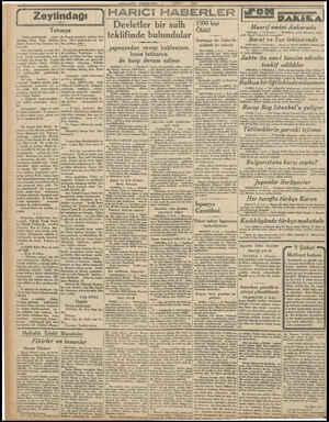 - — MILLIYET PERŞEMBE, 4 ŞUBAT 1932 v7 HARİCİ HABERLER İ Devletler bir sulh teklifinde bulundular Japonyadan cevap...