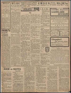 Asrın umdesi «MİLLİYET» tir 3 T.SANİ 1932 İdarehane: Ankara caddesi, 100 No. Telgraf adresi: İst. Milliyet Telefon Numarala,